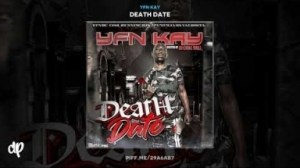 Death Date BY YFN Kay